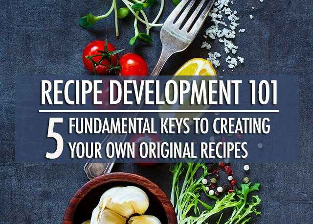 Recipe Development 101