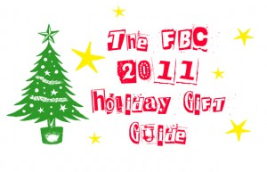 2011 FBC Holiday Gift Guide