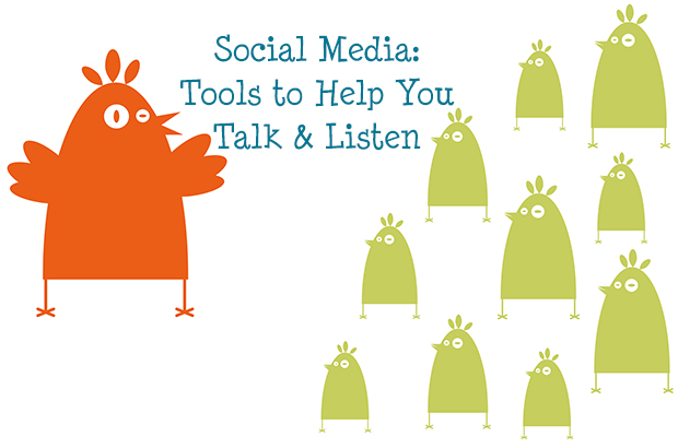 social media: tools to help you talk and listen