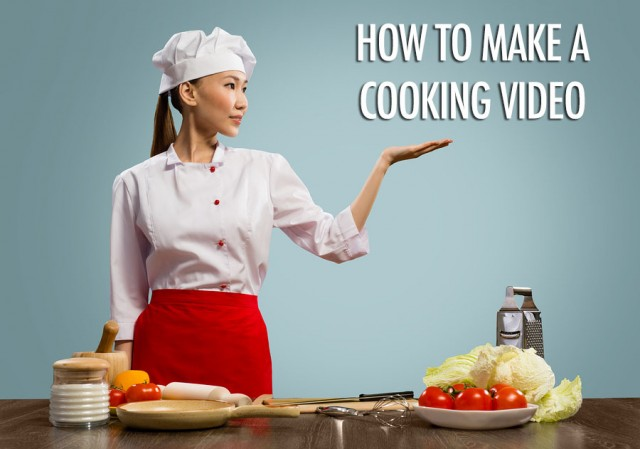 How to Make a Cooking Video for YouTube | Food Bloggers of Canada