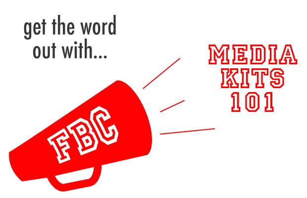 Media Kits 101
