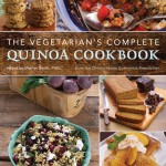 The Vegetarian's Complete Quinoa Cookbook - Mairlyn Smith