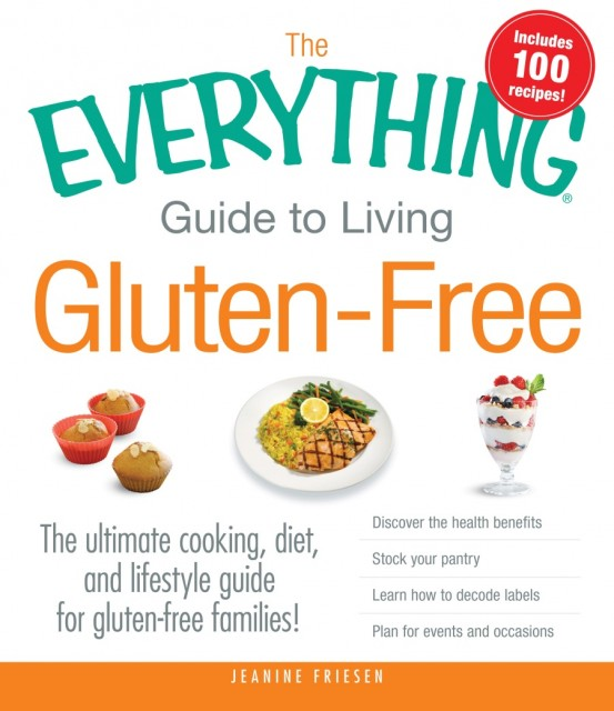 Everything Guide to Living Gluten Free