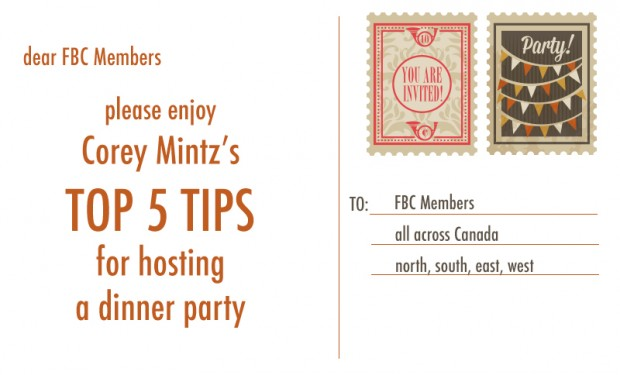 corey mintz's top 5 tips for hosting a dinner part | foodbloggersofcanada.com