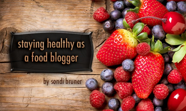 staying healthy as a food blogger | foodbloggersofcanada.com