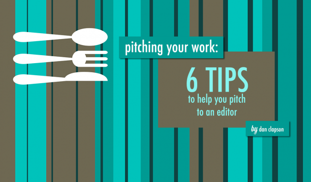 6 tips to pitch your work to an editor | food bloggers of canada