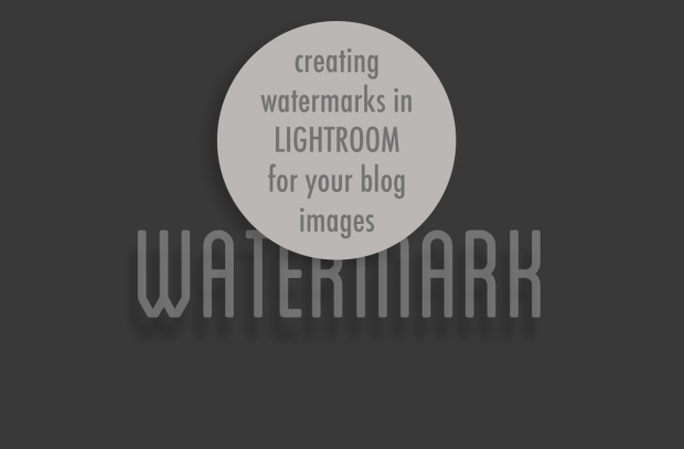 Watermarking your blog images in Lightroom | www.foodbloggersofcanada.com