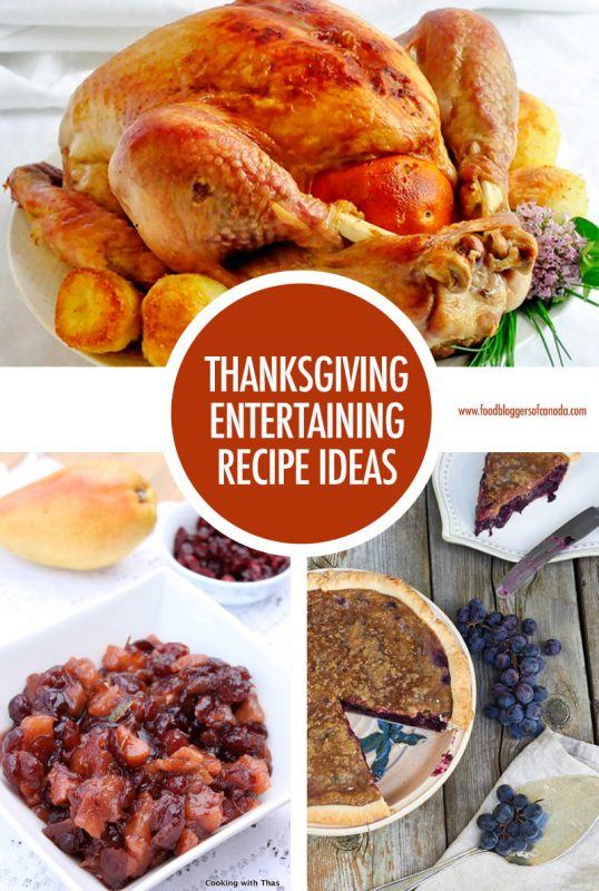 Thanksgiving Entertaining Recipe Ideas | Food Bloggers of Canada