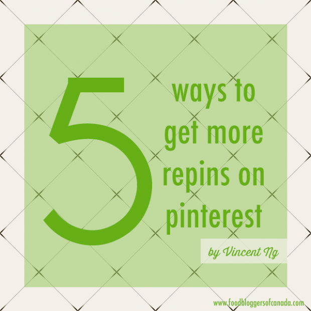 5 Ways to Get More Pins on Pinterest | www.foodbloggersofcanada.com