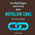 Everything Bloggers Need to Know About Nofollow Links | www.foodbloggersofcanada.com