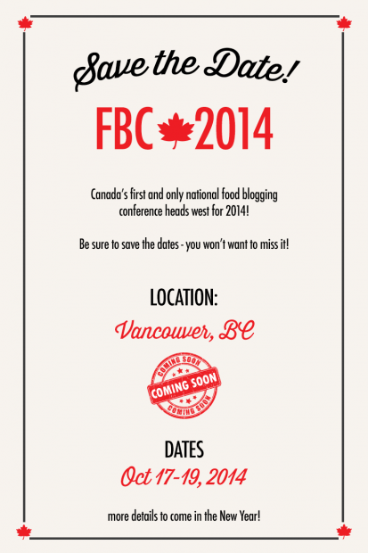 FBC2014 City and Dates Announcement | www.foodbloggersofcanada.com