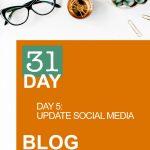 31 Day Blog Challenge Day 5: Update Social Media