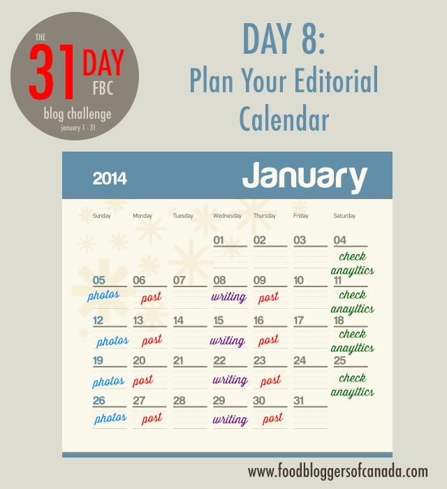 Day 8 of the FBC 31 Day Blog Challenge: Plan Your Editorial Calendar | FBC www.foodbloggersofcanada.com