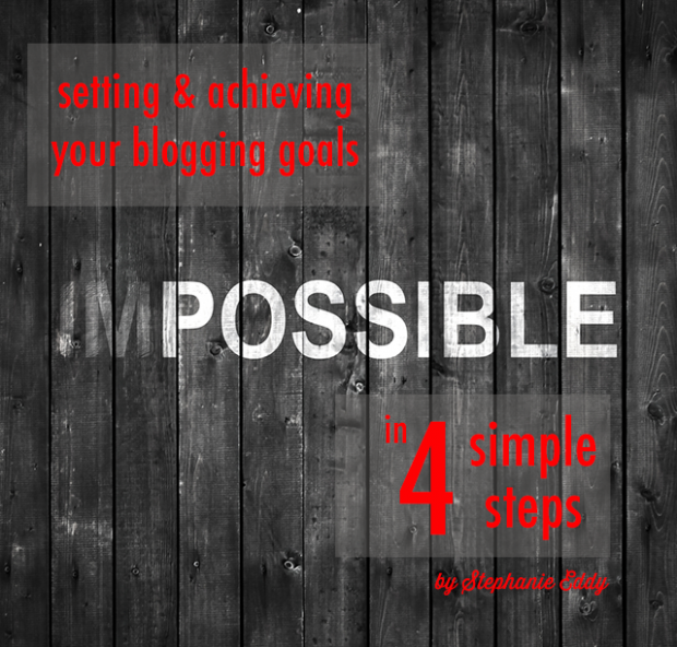 Setting and Achieving Your Blogging Goal in 4 Simple Steps | FBC www.foodbloggersofcanada.com