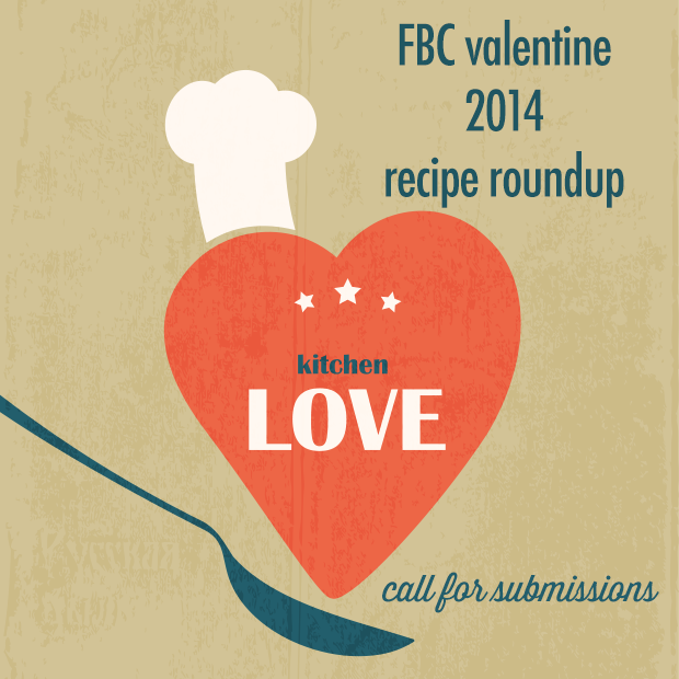 Valentine 2014 Recipe Roundup Call for Submissions