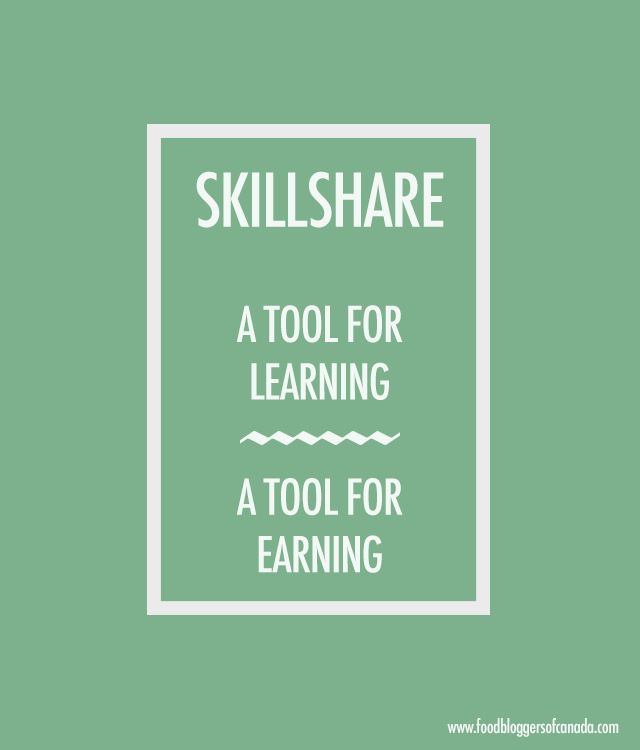 Skillshare learning resource | Food Bloggers of Canada