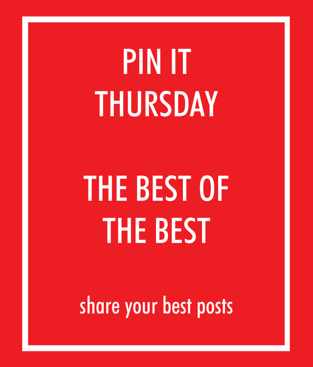Pin It Thursday - Share Your Best Post