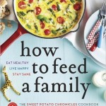 How To Feed A Family | Ceri Marsh & Laura Keogh (Sweet Potato Chronicles)