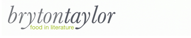 FBC Featured Member - Bryton Taylor: Food In Literature