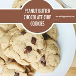 Peanut Butter Chocolate Chip Cookies | Food Bloggers of Canada