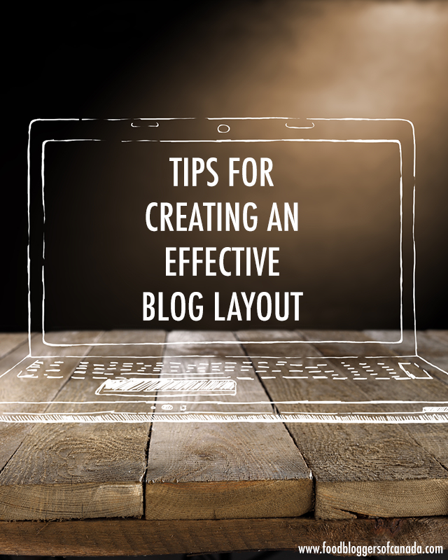 Tips For Creating An Effective Blog Layout | Food bloggers of Canada