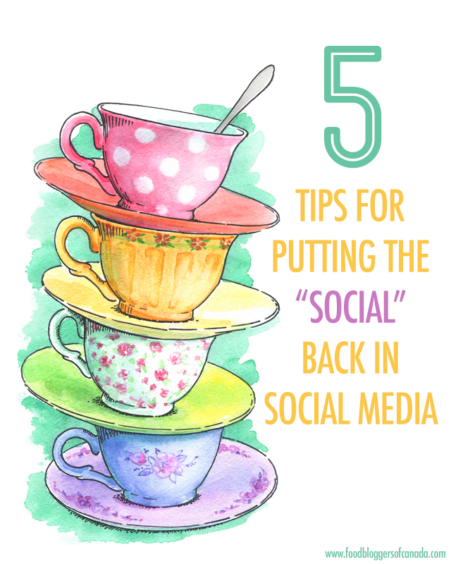 "5 Tips For Putting the ""Social"" Back in Social Media 