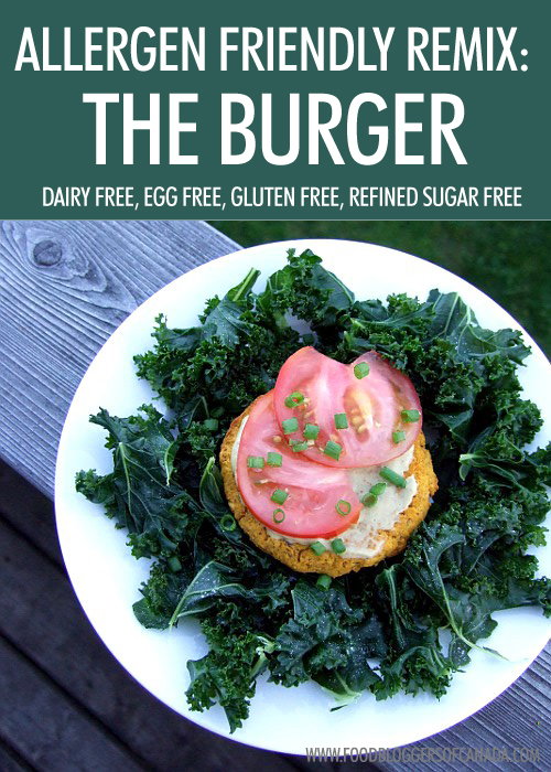 Allergen-Friendly Recipe Remix: The Burger | Food Bloggers of Canada