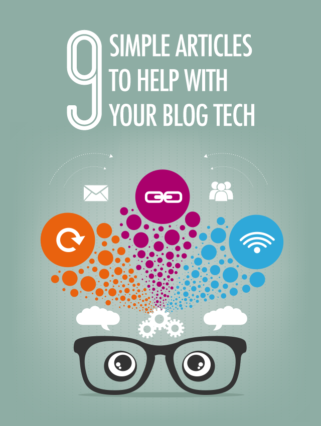 9 Simple Articles to Help You With Your Blog Tech | Food Bloggers of Canada