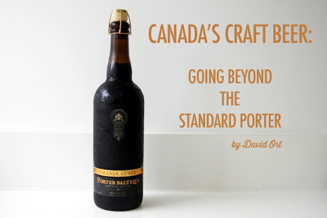 Canada's Craft Beer: Going Beyond the Standard Porter | Food Bloggers of Canada