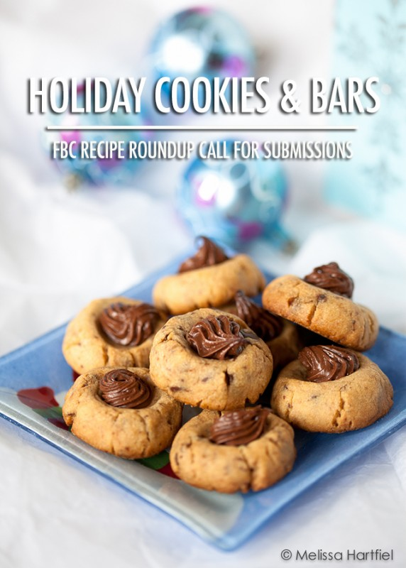 Holiday Cookies & Bars Recipe Roundup Call For Submissions