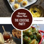 Holiday Entertaining Menu Plan: The Cocktail Party