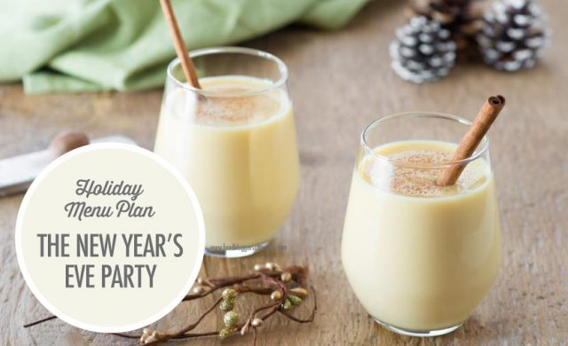 Holiday Entertaining Menu Plan: The New Year's Eve Party