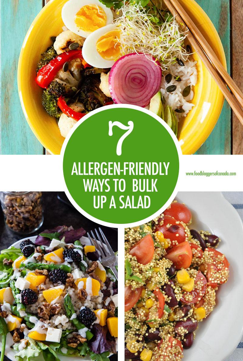 7 Allergen Friendly Ways To Bulk Up A Salad