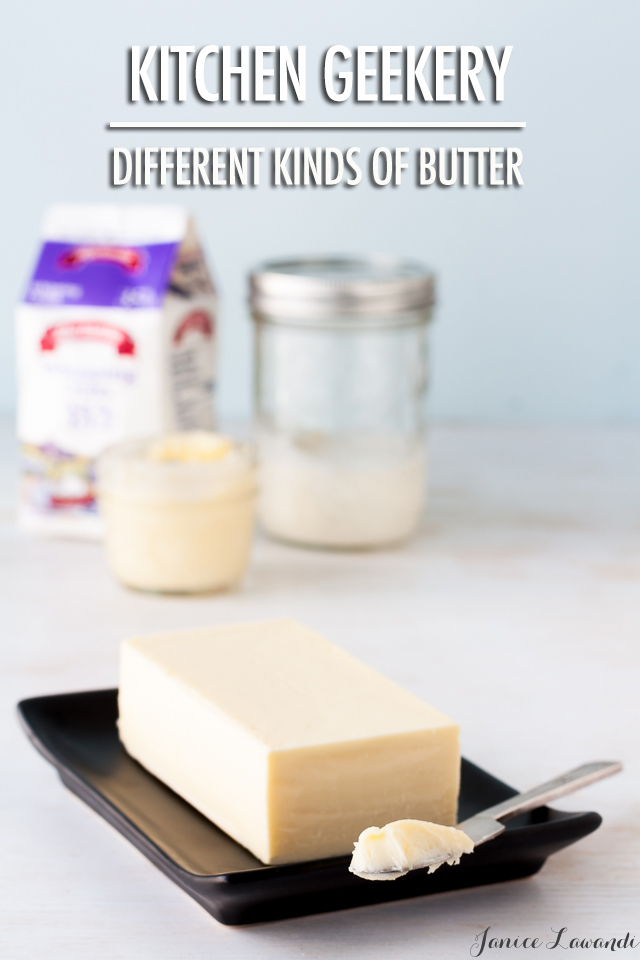 Kitchen Geekery | Different Kinds of Butter