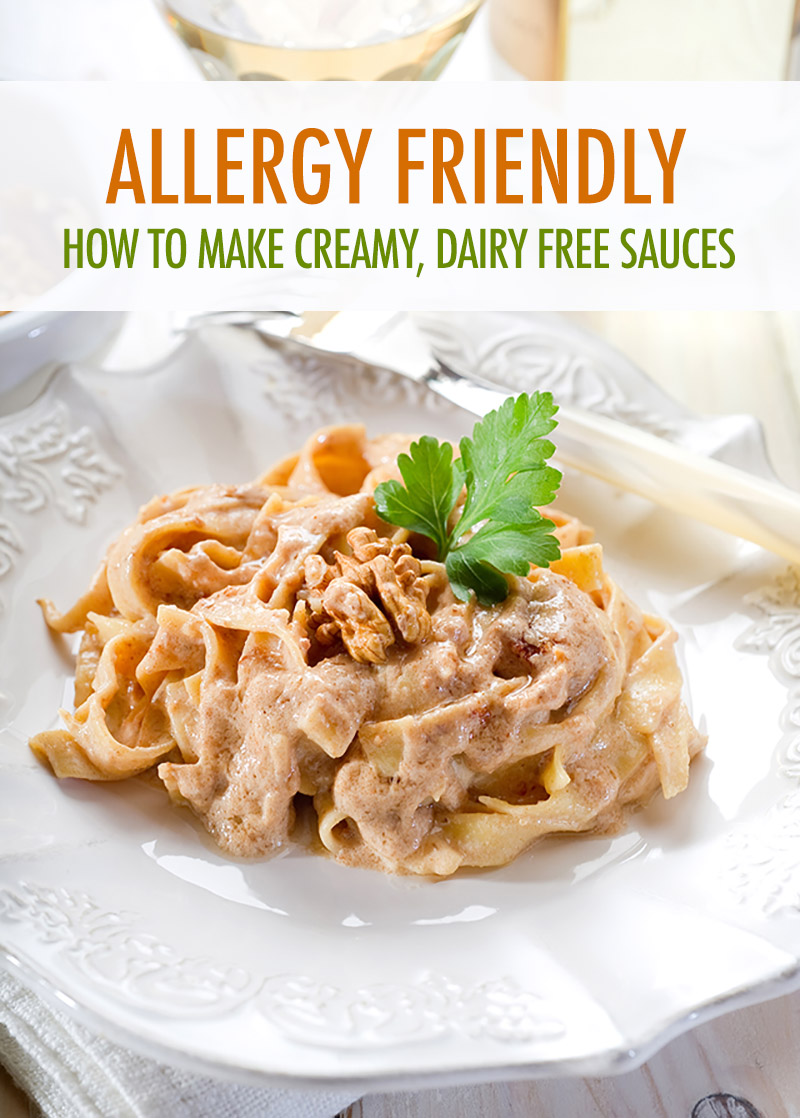 How To Make Creamy Dairy Free Pasta Sauces Food Bloggers Of Canada