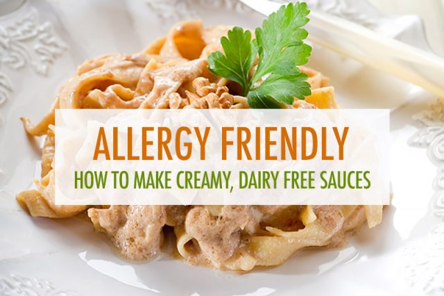 How to Make Creamy, Non-Dairy Sauces | Food Bloggers of Canada