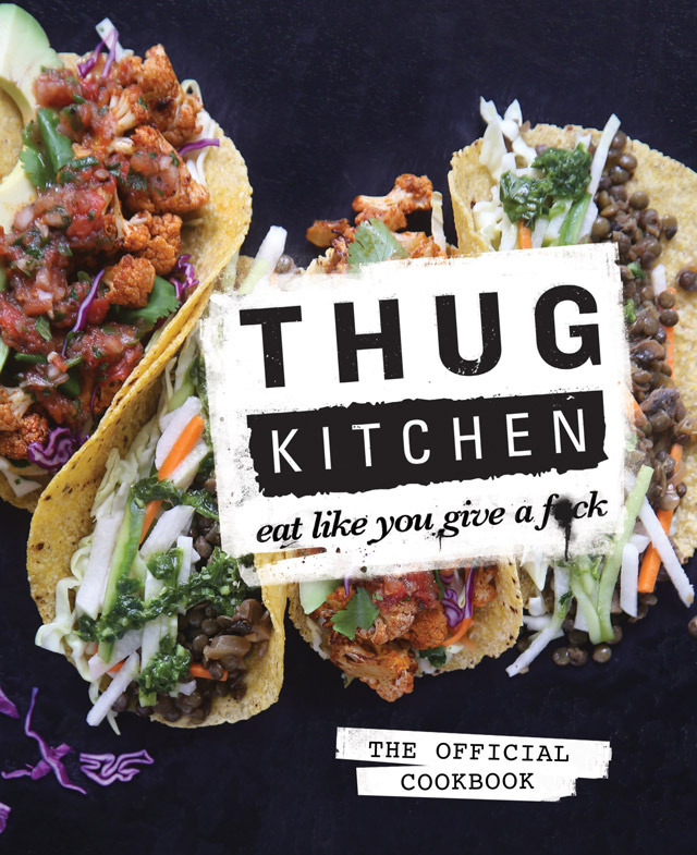 Cookbook Corner | Thug Kitchen Review