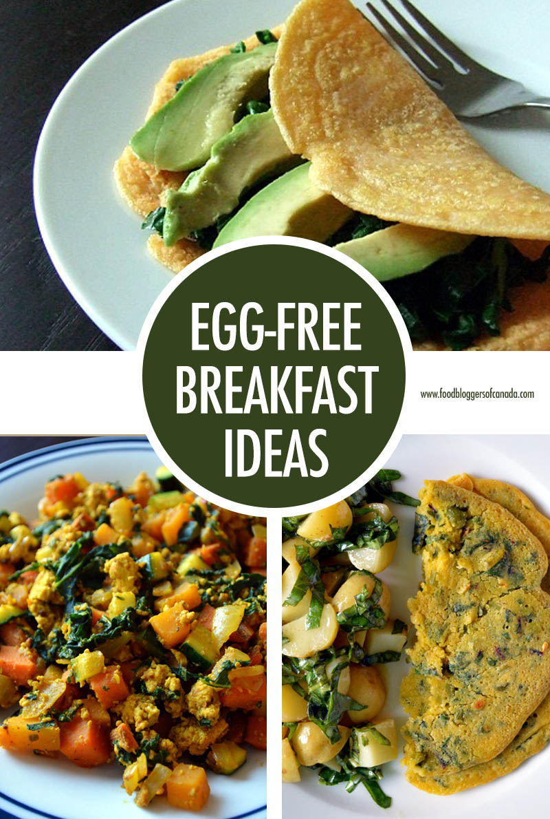 Egg Free Breakfast Ideas | Food Bloggers of Canada