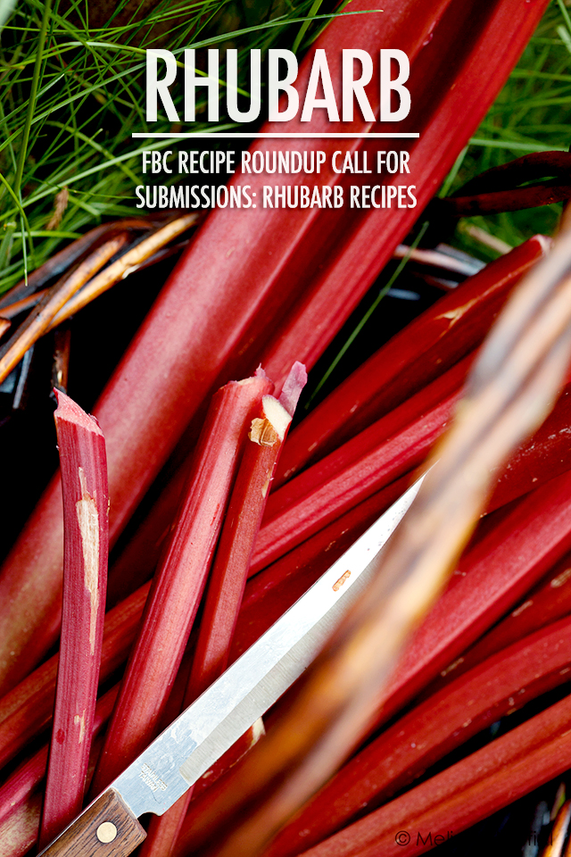 Rhubarb Recipe Roundup Call For Submissions