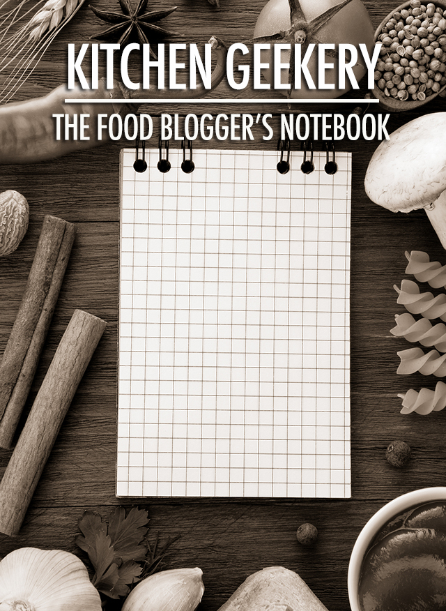 Kitchen Geekery: Kitchen Notebooks | Food Bloggers of Canada