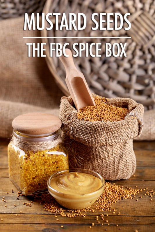 The Spice Box: Getting to Know Mustard Seeds | Food Bloggers of Canada