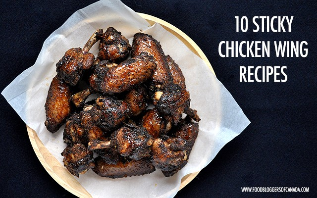 10 Sticky Chicken Wing Recipes | Food Bloggers of Canada