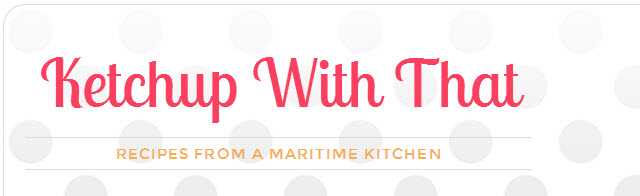 FBC Featured Member: Ketchup With That | Food Bloggers of Canada