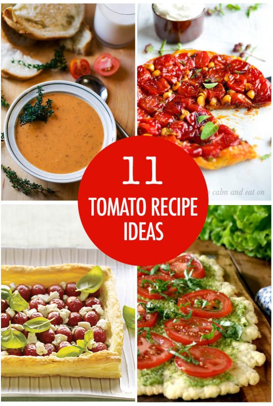 11 Recipe Ideas For Tomatoes | Food Bloggers of Canada