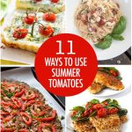 11 Ways to Use Summer Tomatoes | Food Bloggers of Canada