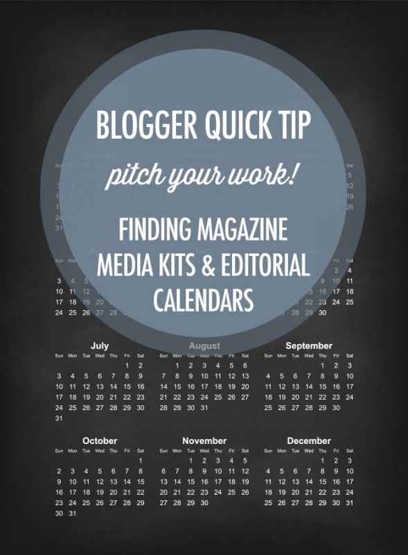 Blogger Quick Tip: Finding Magazine Editorial Calendars and Media Kits Online | Food bloggers of Canada