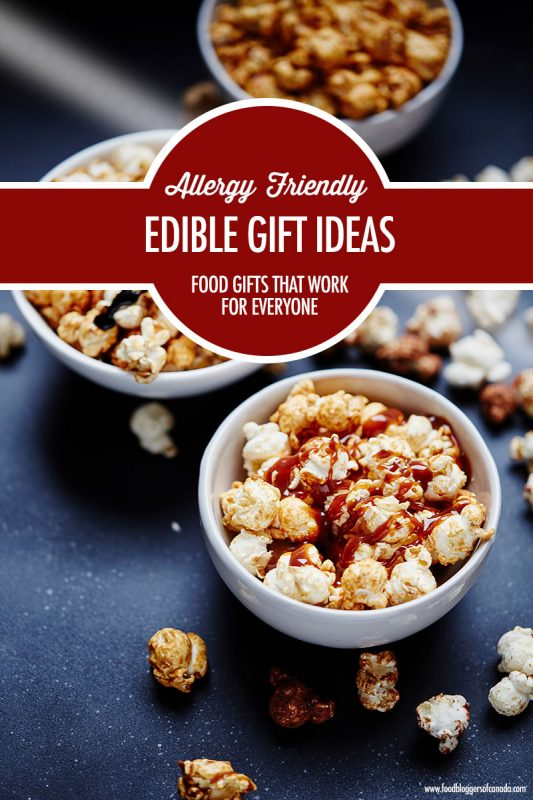 Allergy Friendly Edible Gift Ideas For Everyone | Food Bloggers of Canada
