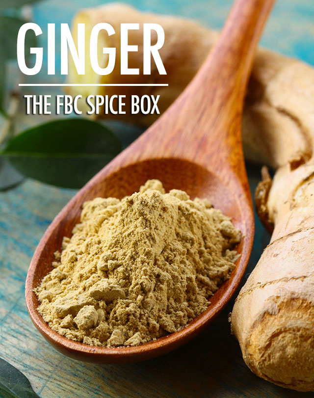 The FBC Spice Box: Ginger | Food Bloggers of Canada