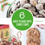 6 Ways To Bake With Candy Canes | Food Bloggers of Canada
