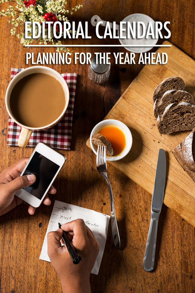 Planning for the New Year with Editorial Calendars | Food Bloggers of Canada